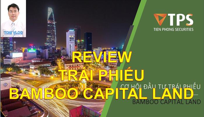 Trái phiếu| Bond của Bamboo Capital Land