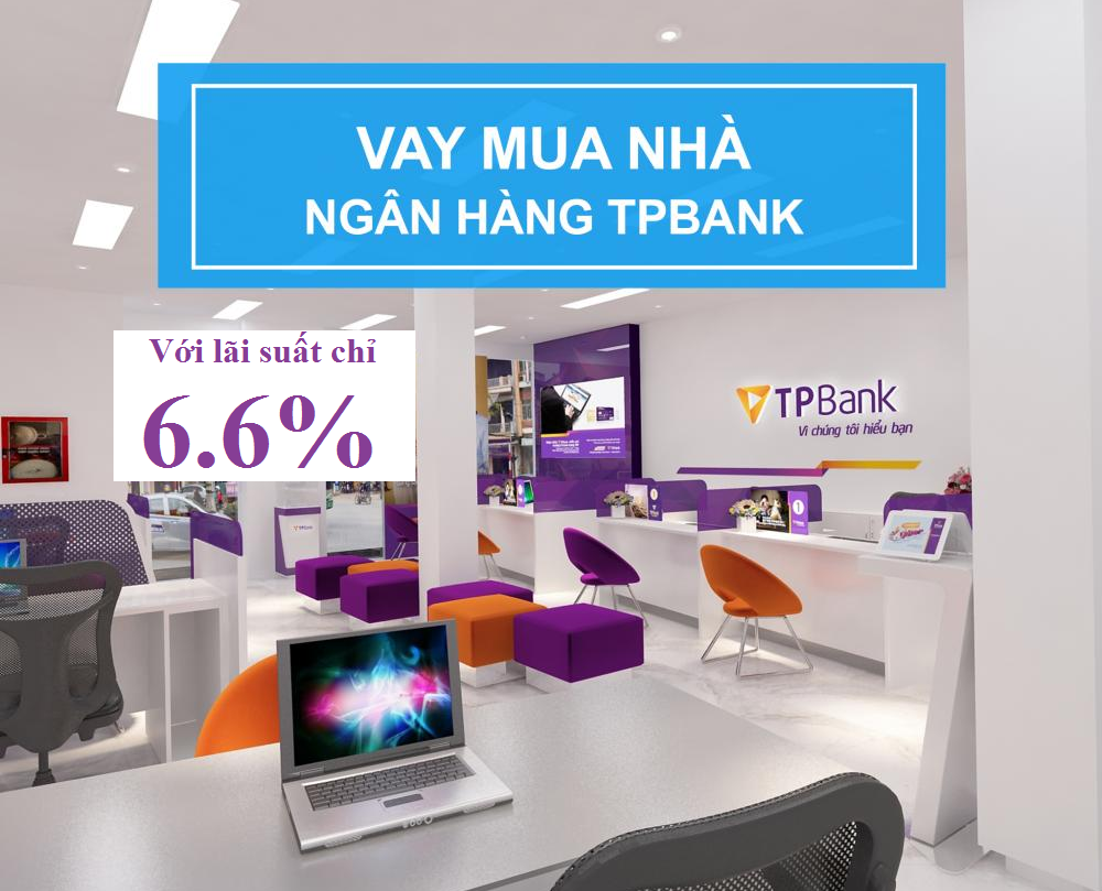 Ngân hàng Tiên Phong cho vay mua nhà, sửa nhà